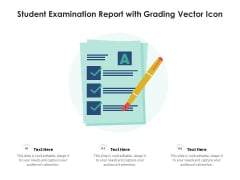 Student Examination Report With Grading Vector Icon Ppt PowerPoint Presentation Infographic Template Example Topics PDF