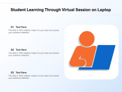 Student Learning Through Virtual Session On Laptop Ppt PowerPoint Presentation File Templates PDF