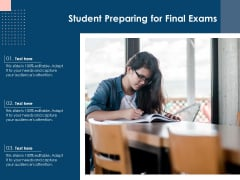 Student Preparing For Final Exams Ppt PowerPoint Presentation Gallery Information PDF