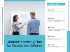 Student Preparing Plan For Dissertation Defense Ppt PowerPoint Presentation Summary Clipart PDF