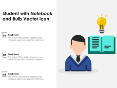 Student With Notebook And Bulb Vector Icon Ppt PowerPoint Presentation Gallery Show PDF