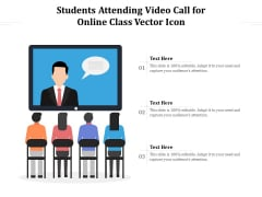Students Attending Video Call For Online Class Vector Icon Ppt PowerPoint Presentation Gallery Example PDF