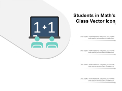 Students In Maths Class Vector Icon Ppt Powerpoint Presentation Icon Graphics