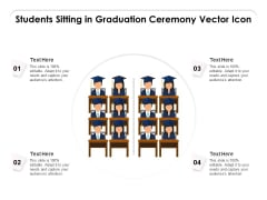 Students Sitting In Graduation Ceremony Vector Icon Ppt PowerPoint Presentation Icon Objects PDF