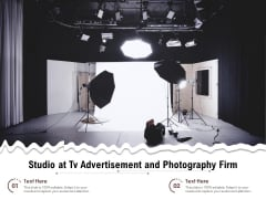 Studio At Tv Advertisement And Photography Firm Ppt PowerPoint Presentation File Objects PDF