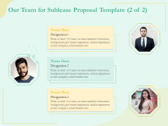 Sublease Agreement Our Team For Sublease Proposal Template Experience Ppt Inspiration Show PDF