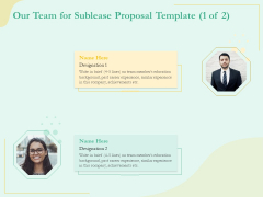 Sublease Agreement Our Team For Sublease Proposal Template Ppt Gallery Graphics Design PDF