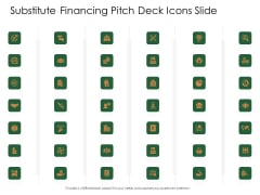 Substitute Financing Pitch Deck Icons Slide Topics PDF