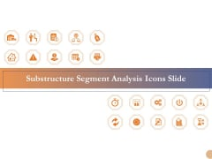 Substructure Segment Analysis Icons Slide Ppt Layouts Clipart Images PDF
