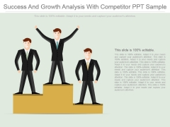 Success And Growth Analysis With Competitor Ppt Sample