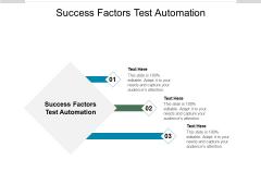 Success Factors Test Automation Ppt PowerPoint Presentation Show Visuals Cpb Pdf