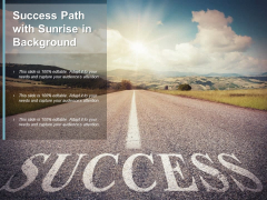 Success Path With Sunrise In Background Ppt PowerPoint Presentation Visual Aids Layouts