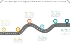 Success Steps For Company Achievement Powerpoint Slide Download