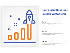 Successful Business Launch Vector Icon Ppt PowerPoint Presentation Professional Information PDF