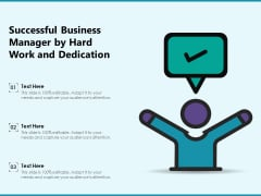 Successful Business Manager By Hard Work And Dedication Ppt PowerPoint Presentation File Samples PDF