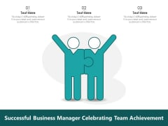 Successful Business Manager Celebrating Team Achievement Ppt PowerPoint Presentation File Examples PDF
