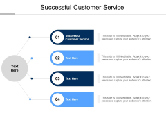 Successful Customer Service Ppt PowerPoint Presentation Outline Graphics Example Cpb