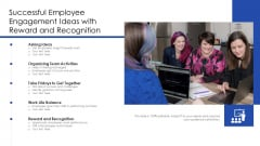 Successful Employee Engagement Ideas With Reward And Recognition Ppt Infographic Template Design Inspiration PDF