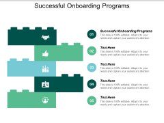 Successful Onboarding Programs Ppt PowerPoint Presentation Ideas Shapes Cpb