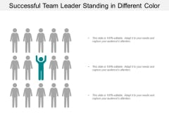Successful Team Leader Standing In Different Colour Ppt Powerpoint Presentation Model Example