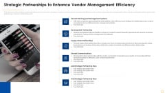 Successful Vendor Management Approaches To Boost Procurement Efficiency Strategic Partnerships To Enhance Pictures PDF