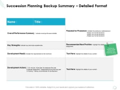 Succession Planning Backup Summary Detailed Format Ppt PowerPoint Presentation Infographics Files