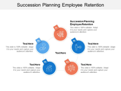 Succession Planning Employee Retention Ppt PowerPoint Presentation Outline Templates Cpb