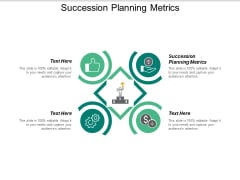 Succession Planning Metrics Ppt Powerpoint Presentation Infographic Template Guide Cpb