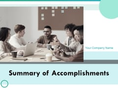 Summary Of Accomplishments Ppt PowerPoint Presentation Complete Deck With Slides