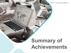 Summary Of Achievements Ppt PowerPoint Presentation Complete Deck With Slides