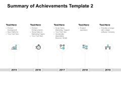 Summary Of Achievements Template Five Years Ppt PowerPoint Presentation Icon Format Ideas