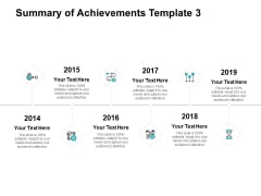 Summary Of Achievements Template Six Years Ppt PowerPoint Presentation Templates
