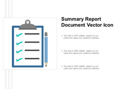Summary Report Document Vector Icon Ppt PowerPoint Presentation Ideas Smartart