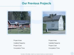Sun Energy Dealing Our Previous Projects Ppt Slides Vector PDF