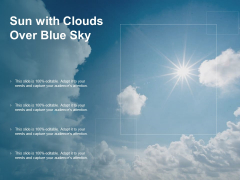 Sun With Clouds Over Blue Sky Ppt Powerpoint Presentation File Slides