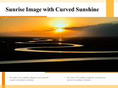 Sunrise Image With Curved Sunshine Ppt PowerPoint Presentation Show Elements PDF