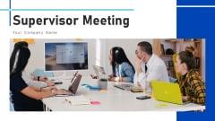 Supervisor Meeting Manager Initial Ppt PowerPoint Presentation Complete Deck With Slides