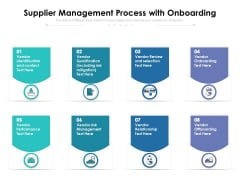 Supplier Management Process With Onboarding Ppt PowerPoint Presentation Infographic Template Slide Download PDF