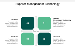 Supplier Management Technology Ppt PowerPoint Presentation Outline Background Images Cpb