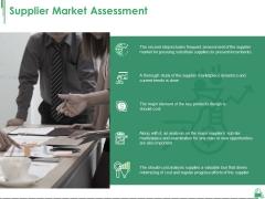 Supplier Market Assessment Ppt PowerPoint Presentation Ideas Show