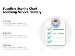 Suppliers Scoring Chart Analyzing Service Delivery Ppt PowerPoint Presentation Gallery Graphic Images PDF