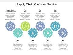 Supply Chain Customer Service Ppt PowerPoint Presentation Professional Slide Download Cpb