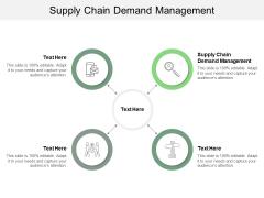 Supply Chain Demand Management Ppt PowerPoint Presentation Show Slideshow Cpb
