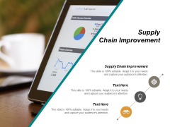 Supply Chain Improvement Ppt PowerPoint Presentation Inspiration Graphic Tips Cpb