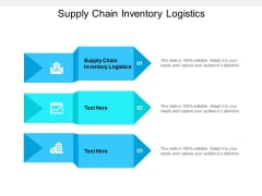 Supply Chain Inventory Logistics Ppt PowerPoint Presentation Slides Outfit Cpb