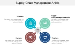 Supply Chain Management Article Ppt PowerPoint Presentation Pictures Slides Cpb