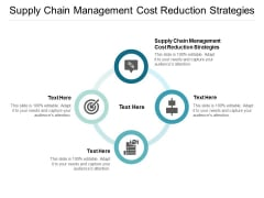 Supply Chain Management Cost Reduction Strategies Ppt PowerPoint Presentation Professional Diagrams Cpb