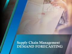 Supply Chain Management Demand Forecasting Ppt PowerPoint Presentation Styles Display