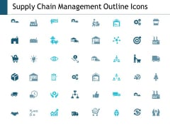 Supply Chain Management Outline Icons Ppt Powerpoint Presentation Outline Visual Aids