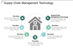 Supply Chain Management Technology Ppt Powerpoint Presentation File Objects Cpb